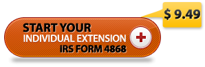 form 4868 IRS Tax extension filing